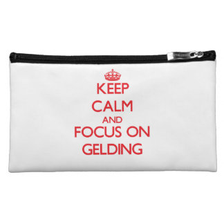 Keep Calm and focus on Gelding Makeup Bags