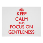 Keep Calm and focus on Gentleness