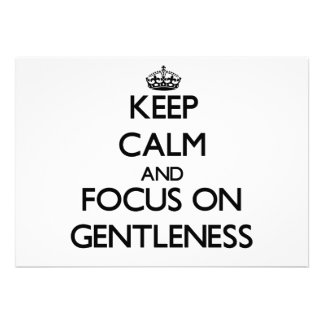 Keep Calm and focus on Gentleness Invite
