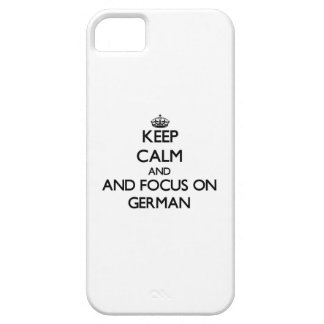 Keep calm and focus on German iPhone 5 Covers