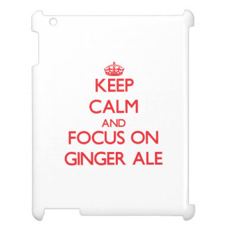 Keep Calm and focus on Ginger Ale iPad Covers