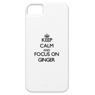 Keep Calm and focus on Ginger iPhone 5/5S Covers