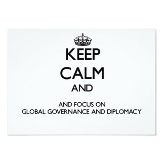 Keep calm and focus on Global Governance And Diplo Announcements