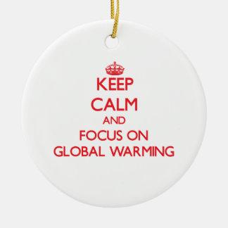 Keep Calm and focus on Global Warming Christmas Tree Ornament