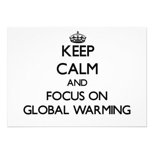 Keep Calm and focus on Global Warming Custom Invitations