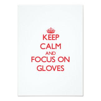 Keep Calm and focus on Gloves 13 Cm X 18 Cm Invitation Card