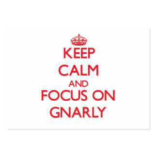 Keep Calm and focus on Gnarly Business Card