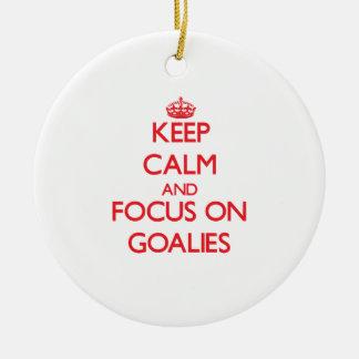 Keep Calm and focus on Goalies Round Ceramic Decoration