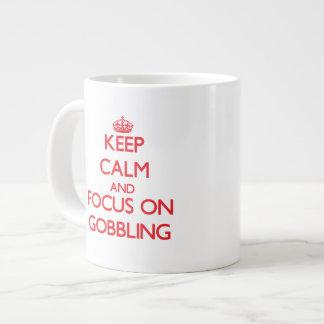 Keep Calm and focus on Gobbling Jumbo Mugs