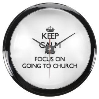 Keep Calm and focus on Going To Church Fish Tank Clock