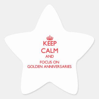 Keep Calm and focus on Golden Anniversaries Star Sticker