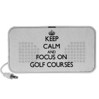 Keep Calm and focus on Golf Courses Notebook Speaker