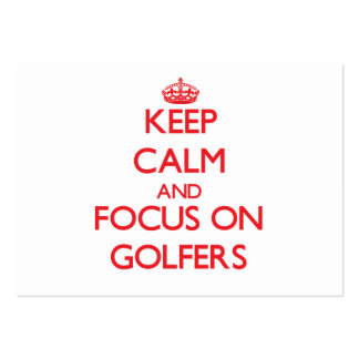 Keep Calm and focus on Golfers Business Cards