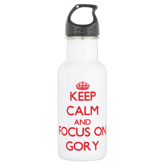 Keep Calm and focus on Gory 532 Ml Water Bottle