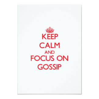 Keep Calm and focus on Gossip Announcements