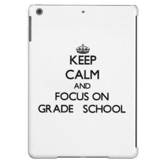 Keep Calm and focus on Grade School iPad Air Case