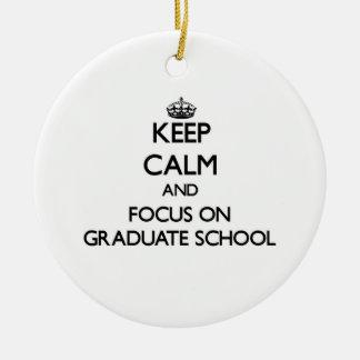 Keep Calm and focus on Graduate School Round Ceramic Decoration