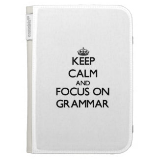 Keep Calm and focus on Grammar Kindle Keyboard Covers