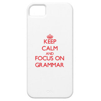 Keep Calm and focus on Grammar iPhone 5 Cover