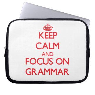 Keep Calm and focus on Grammar Computer Sleeve