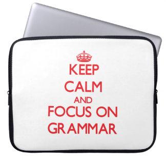 Keep Calm and focus on Grammar Laptop Sleeve