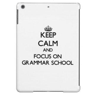 Keep Calm and focus on Grammar School iPad Air Cases