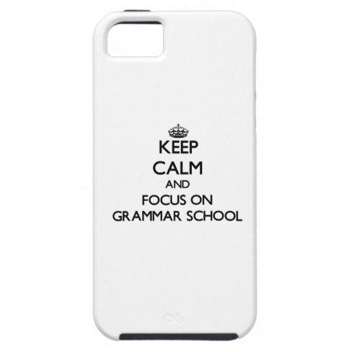 Keep Calm and focus on Grammar School iPhone 5 Case