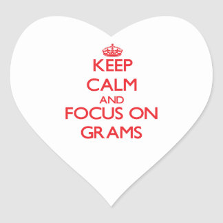 Keep Calm and focus on Grams Stickers