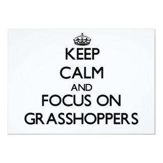 """Keep Calm and focus on Grasshoppers 5"""" X 7"""" Invitation Card"""