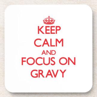 Keep Calm and focus on Gravy Coaster