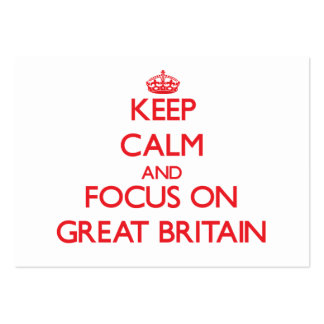 Keep Calm and focus on Great Britain Business Card Templates