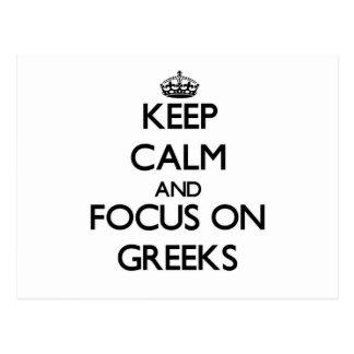 Keep Calm and focus on Greeks Postcard
