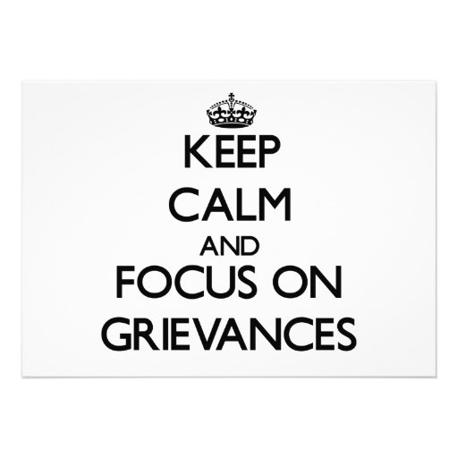 Keep Calm and focus on Grievances Personalized Invite