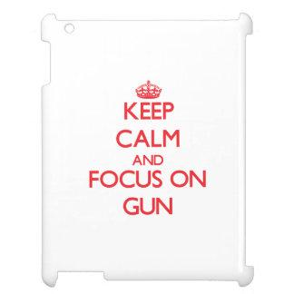 Keep Calm and focus on Gun iPad Covers