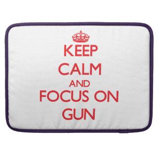 Keep Calm and focus on Gun Sleeve For MacBooks