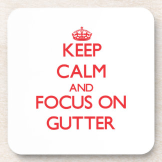 Keep Calm and focus on Gutter Coaster