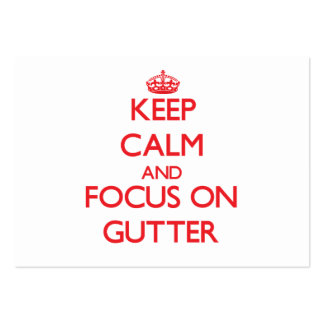 Keep Calm and focus on Gutter Pack Of Chubby Business Cards