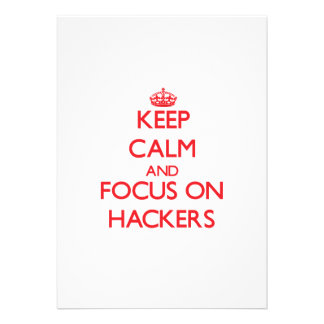 Keep Calm and focus on Hackers Invite