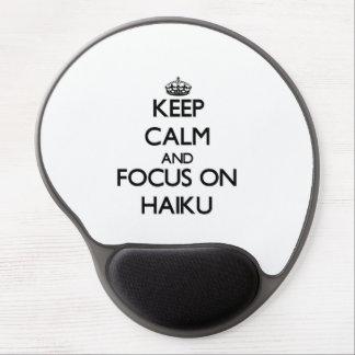 Keep Calm and focus on Haiku Gel Mouse Pad