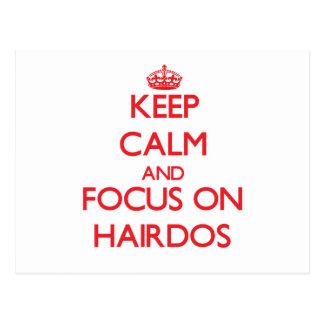Keep Calm and focus on Hairdos Post Card