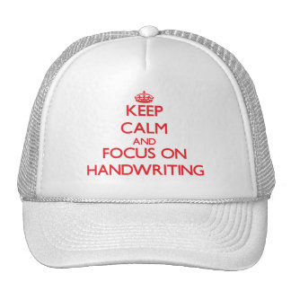 Keep Calm and focus on Handwriting Hats