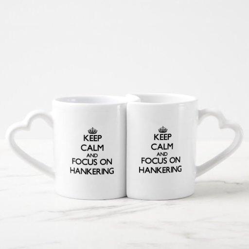 Keep Calm and focus on Hankering Couples Mug