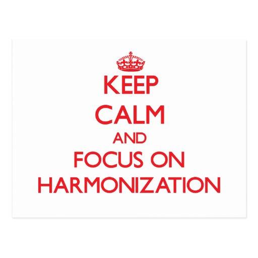 Keep Calm and focus on Harmonization Post Card