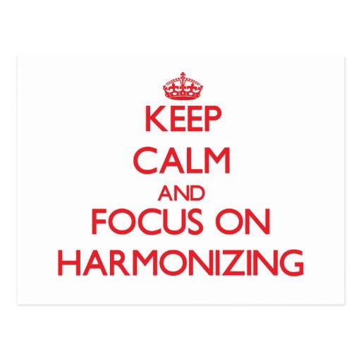 Keep Calm and focus on Harmonizing Post Card