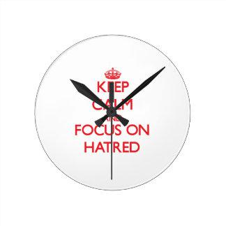 Keep Calm and focus on Hatred Wallclocks