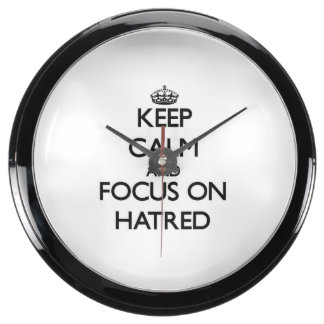 Keep Calm and focus on Hatred Fish Tank Clocks