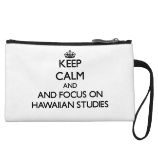 Keep calm and focus on Hawaiian Studies Wristlet Clutches