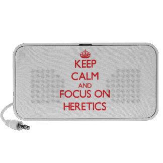 Keep Calm and focus on Heretics Laptop Speakers