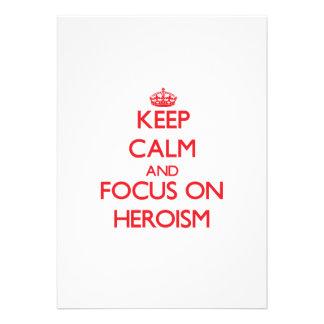 Keep Calm and focus on Heroism Custom Invitations