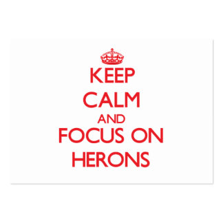 Keep Calm and focus on Herons Pack Of Chubby Business Cards